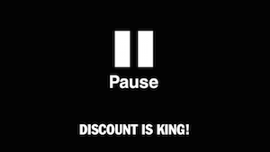 Discount is King!